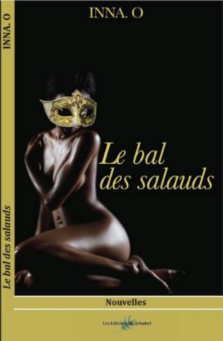 Le Bal des Salauds