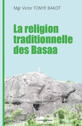 La religion traditionnelle des Basaa